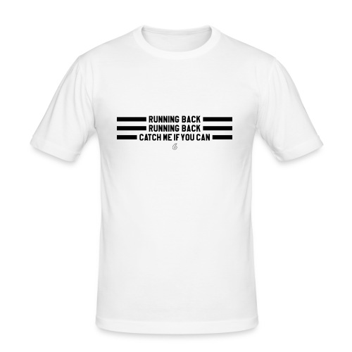American Football – Running Back, Catch me - Männer Slim Fit T-Shirt