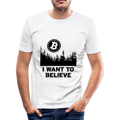 I Want to Believe ... - Bitcoin Shirt Design - Männer Slim Fit T-Shirt