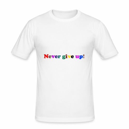 Never give up3 - Slim Fit T-shirt herr