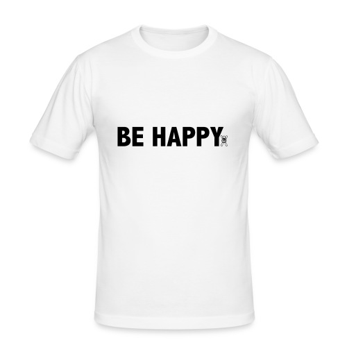 Be Happy - slim fit T-shirt