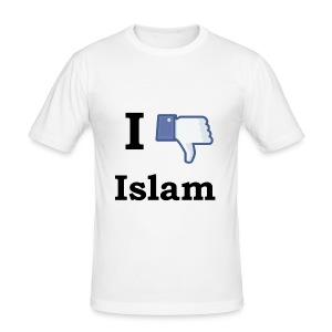 I dislike Islam! - slim fit T-shirt