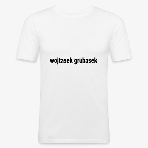 wojtasek grubasek - Obcisła koszulka męska