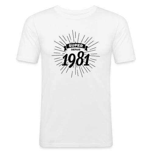 Super depuis 1981 - T-shirt près du corps Homme