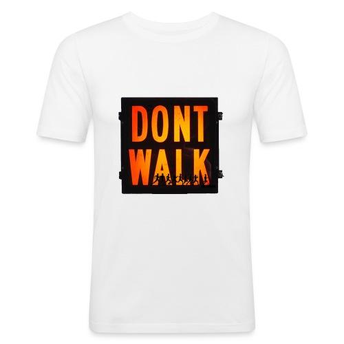 Don't Walk - Men's Slim Fit T-Shirt