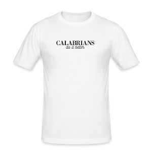 Disprocal TShirt Design Calabrians do it better - Männer Slim Fit T-Shirt