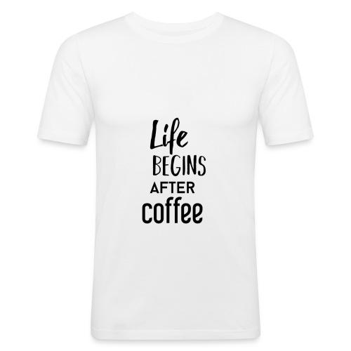 Life begins after Coffee - Männer Slim Fit T-Shirt