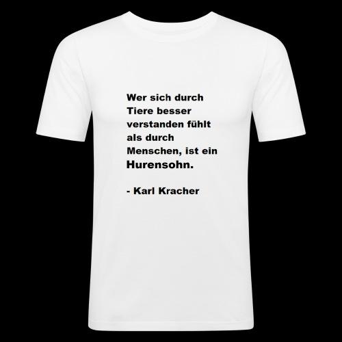 Josef Jugend Karl Kracher Zitat Tiere - Männer Slim Fit T-Shirt