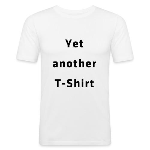 Yet another T-Shirt - Männer Slim Fit T-Shirt
