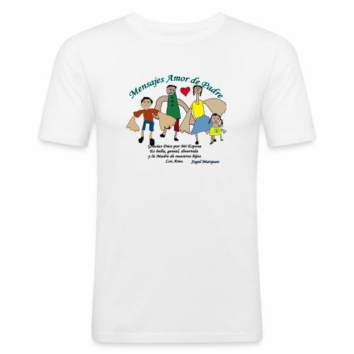 Mensaje amor de padre 2 - Camiseta ajustada hombre