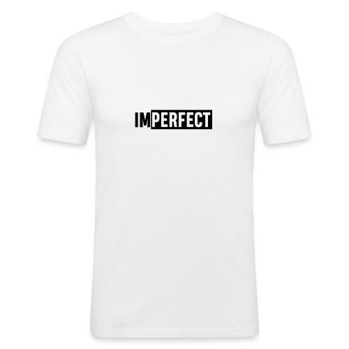 IMPERFECT - Männer Slim Fit T-Shirt