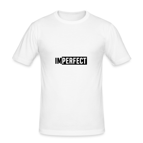 IMPERFECT - Männer Slim Fit T-Shirt