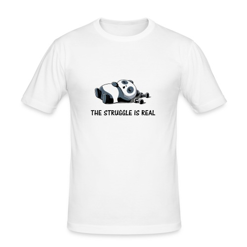 Struggle Is Real Funny Panda - Men's Slim Fit T-Shirt