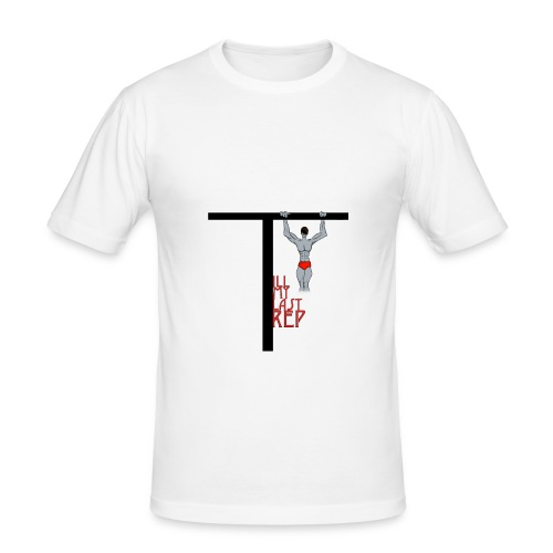 Till My Last Rep Motivational Slogan - Men's Slim Fit T-Shirt