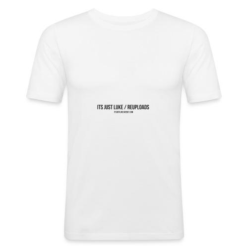 its just luke Re-uploads - Men's Slim Fit T-Shirt