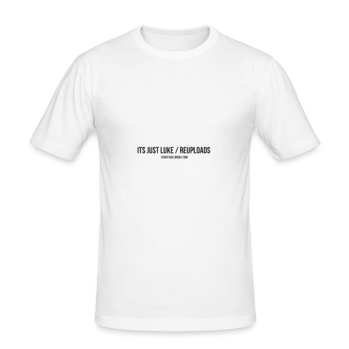 its just luke Re-uploads - Men's Slim Fit T-Shirt