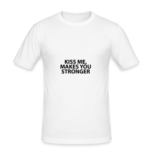 kiss me makes you stronger - Camiseta ajustada hombre