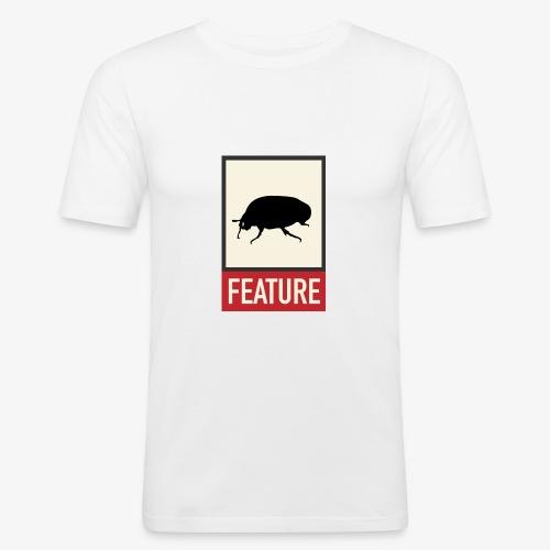 Bug feature | Web humor | Geek | Developer - Men's Slim Fit T-Shirt