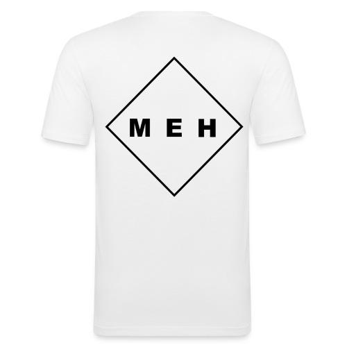 MEH - Männer Slim Fit T-Shirt