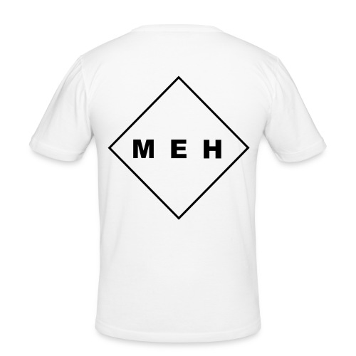 MEH - Männer Slim Fit T-Shirt