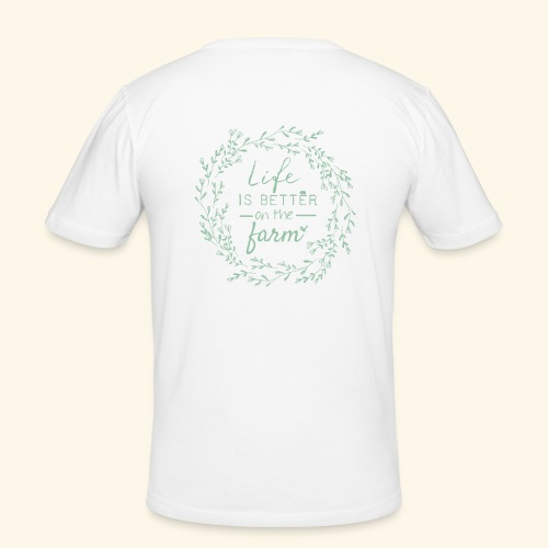 Life is better on the farm - Männer Slim Fit T-Shirt