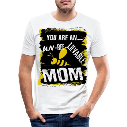 you are an... un-BEE-Lievable mom - Männer Slim Fit T-Shirt