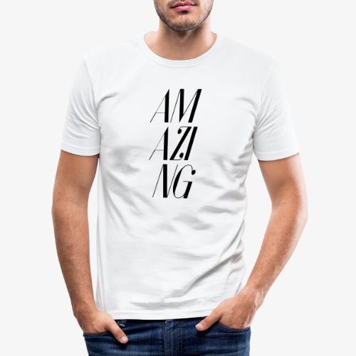 AMAZING - Männer Slim Fit T-Shirt