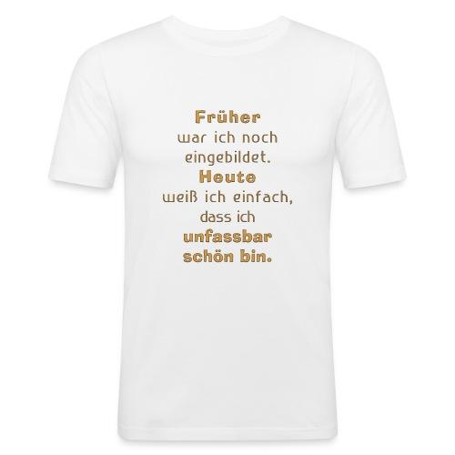 unfassbar schön - Männer Slim Fit T-Shirt