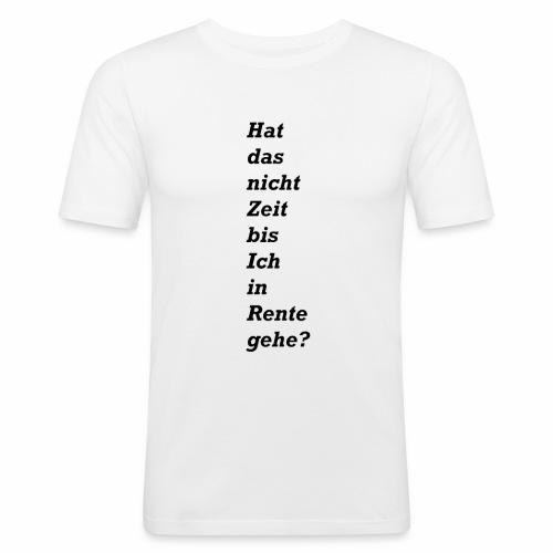 Rente - Männer Slim Fit T-Shirt