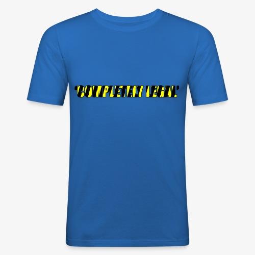 Hoodie Completely Legal - Men's Slim Fit T-Shirt