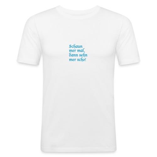 Schaun mer mal - Männer Slim Fit T-Shirt