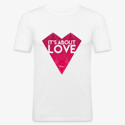 It's about love - Männer Slim Fit T-Shirt