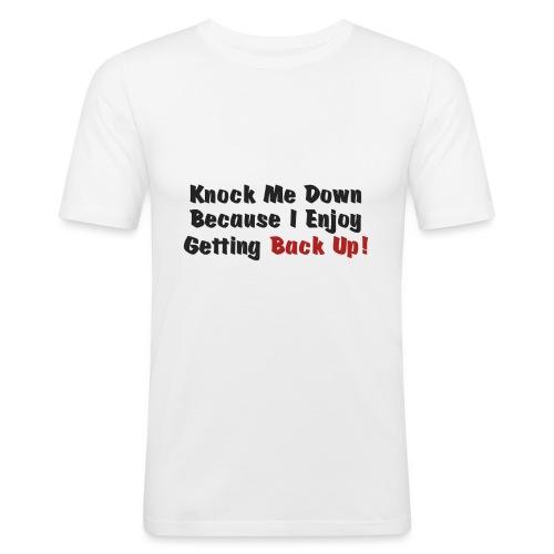 Knock me down - Men's Slim Fit T-Shirt