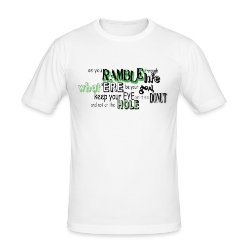as-you-ramble-through-life - Mannen slim fit T-shirt