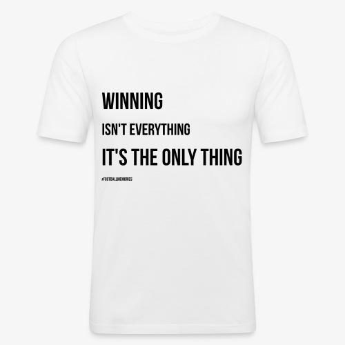 Football Victory Quotation - Men's Slim Fit T-Shirt