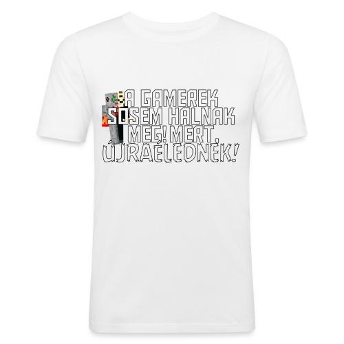 Egy gamer halhatatlan. - Men's Slim Fit T-Shirt