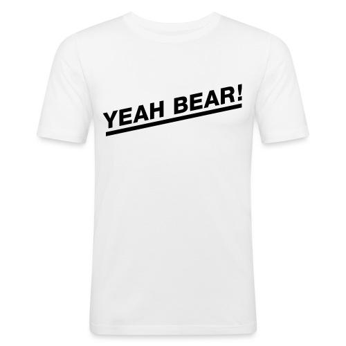 Yeah Bear! - Männer Slim Fit T-Shirt