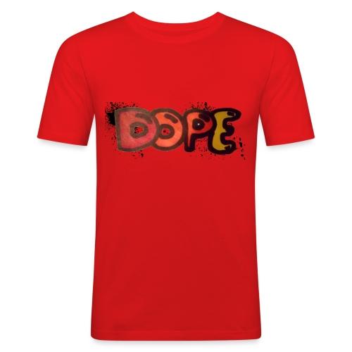 Dope phrase - Men's Slim Fit T-Shirt