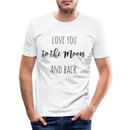 love you to the moon and back - Männer Slim Fit T-Shirt
