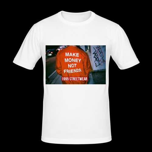 MAKE MONEY NOT FRIENDS - Maglietta aderente da uomo