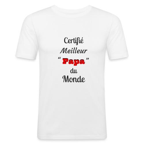 t-shirt fete des pères certifié meilleur papa - T-shirt près du corps Homme