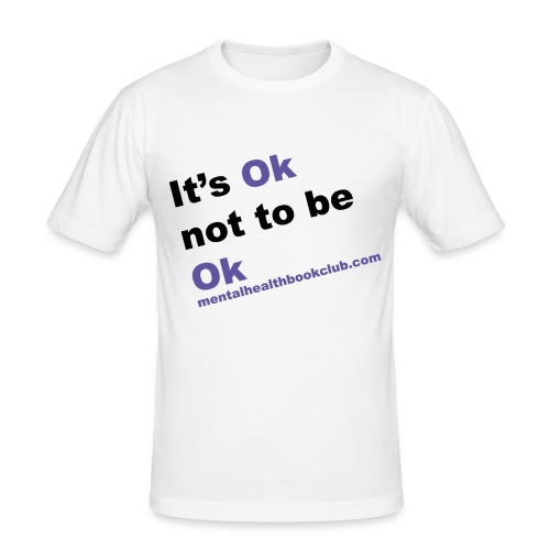 It s okay not to be okay - Men's Slim Fit T-Shirt