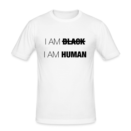 I AM BLACK - I AM HUMAN - Men's Slim Fit T-Shirt