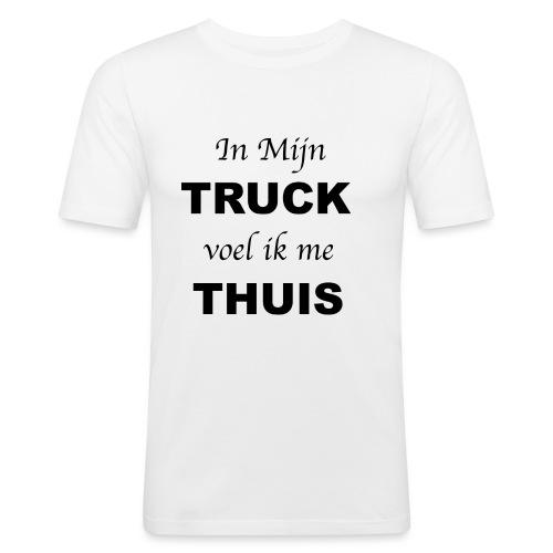 In mijn TRUCK voel ik me THUIS - Mannen slim fit T-shirt