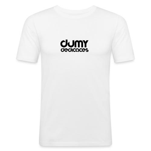 Design Dédicace - T-shirt près du corps Homme