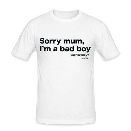 Sorry mum, I'm a BAD BOY. by #BeDifferent Clothing - Maglietta aderente da uomo