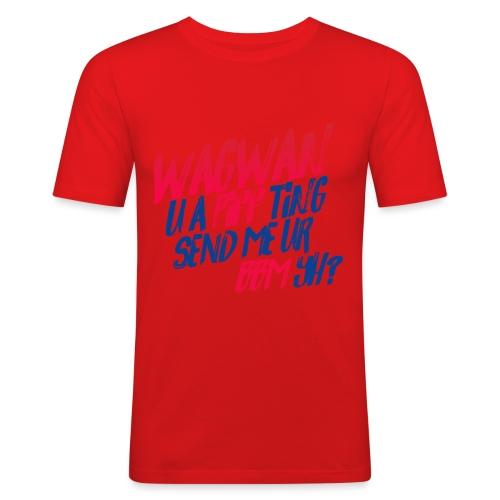 Wagwan PiffTing Send BBM Yh? - Men's Slim Fit T-Shirt