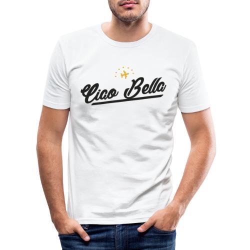 Ciao Bella, hallo Schönheit - Männer Slim Fit T-Shirt