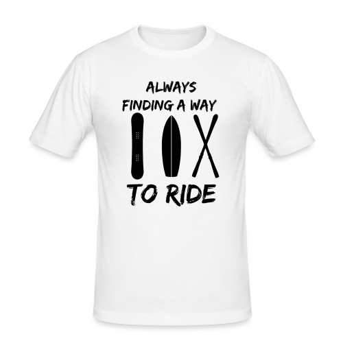 Always Finding a Way to Ride - Men's Slim Fit T-Shirt