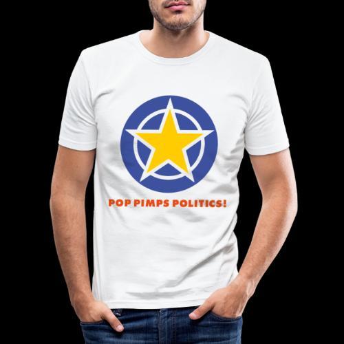 Pop and Politics - Männer Slim Fit T-Shirt