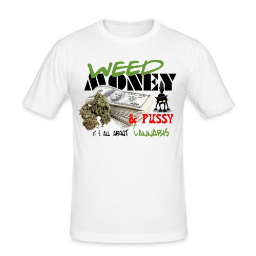 Weed Money & Pussy - Mannen slim fit T-shirt